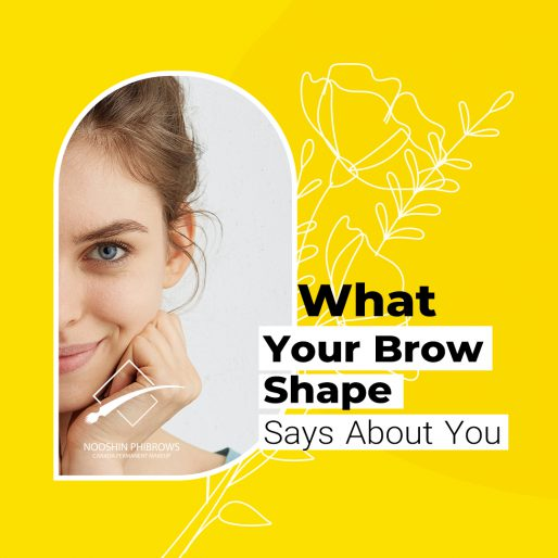 What Your Brow Shape Says About You(According to a Facial Reader) – Tips and Tricks – Canada Makeup – Brow Shape – 1 5 – Canada Makeup – NOOSHIN JAVAHERIAN
